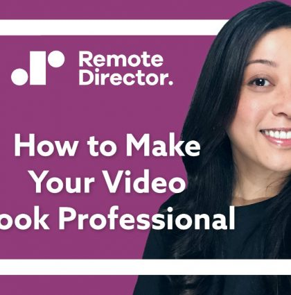 Make Your Video Look Professional
